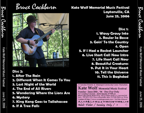Bruce Cockburn Solo - Kate Wolf Festival - 25 June 2006